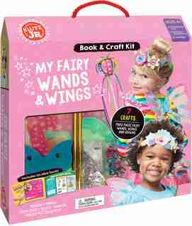 Klutz Jr.: My Fairy Wands And Wings by Editors of Klutz