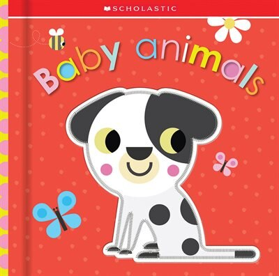 Baby Animals: Scholastic Early Learners (touch And Explore) by Scholastic