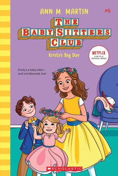 Kristy's Big Day (the Baby-sitters Club, 6) (library Edition) by Ann M. Martin