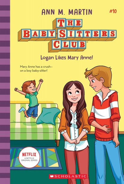 Logan Likes Mary Anne! (the Baby-sitters Club, 10) (library Edition) by Ann M. Martin