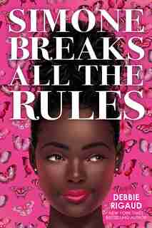 Simone Breaks All the Rules by Debbie Rigaud