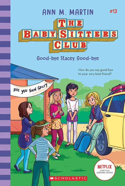 Good-bye Stacey, Good-bye (the Baby-sitters Club #13) (library Edition) by Ann M. Martin