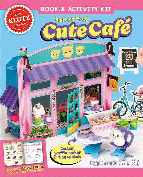 Mini Clay World Cute Café by Editors of Klutz