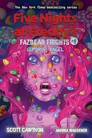 Gumdrop Angel: An AFK Book (Five Nights at Freddy's: Fazbear Frights #8)