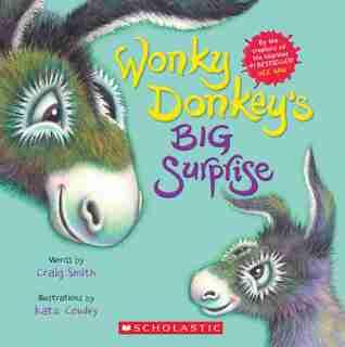 Wonky Donkey's Big Surprise by Craig Smith