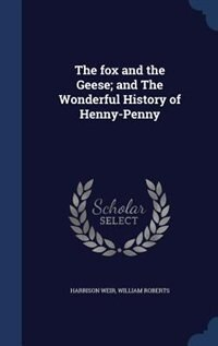 The fox and the Geese; and The Wonderful History of Henny-Penny by Harrison Weir
