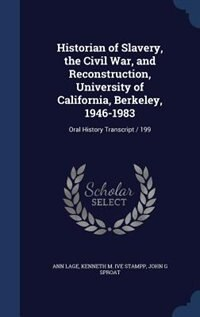 Historian of Slavery, the Civil War, and Reconstruction, University of California, Berkeley, 1946…