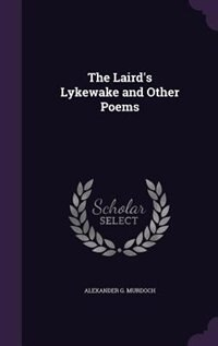 The Laird's Lykewake and Other Poems
