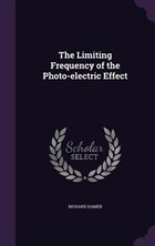 The Limiting Frequency of the Photo-electric Effect