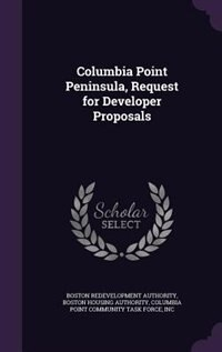 Columbia Point Peninsula, Request for Developer Proposals