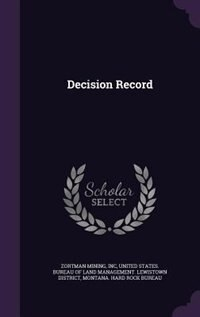 Decision Record by Inc Zortman Mining