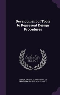 Development of Tools to Represent Deisgn Procedures