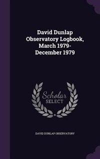 David Dunlap Observatory Logbook, March 1979-December 1979