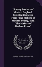 """Literary Leaders of Modern England, Selected Chapters From """"The Makers of Modern Poetry,"""" and """"The…"""