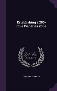 Establishing a 200-mile Fisheries Zone by Ota Oceans Program