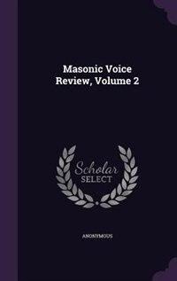 Masonic Voice Review, Volume 2