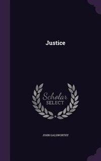 Justice de John Galsworthy