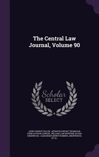 The Central Law Journal, Volume 90