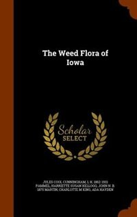 The Weed Flora of Iowa