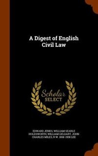 A Digest of English Civil Law