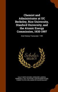 Chemist and Administrator at UC Berkeley, Rice University, Stanford University, and the Atomic…