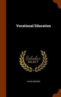 Vocational Education by David Snedden