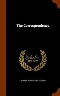 The Correspondence by John Henry Hobart