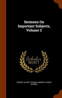 Sermons On Important Subjects, Volume 2