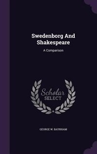 Swedenborg And Shakespeare: A Comparison