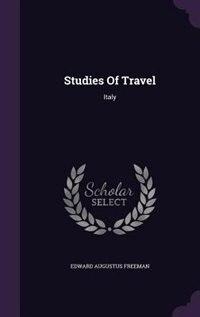 Studies Of Travel: Italy