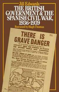 The British Government And The Spanish Civil War, 1936-1939