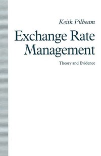 Exchange Rate Management: Theory And Evidence: The Uk Experience