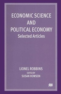 Economic Science And Political Economy: Selected Articles