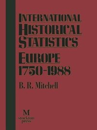 International Historical Statistics Europe 1750-1988
