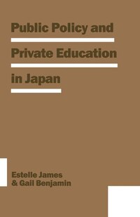 Public Policy And Private Education In Japan