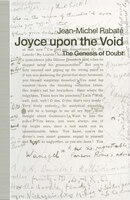 Joyce Upon The Void: The Genesis Of Doubt