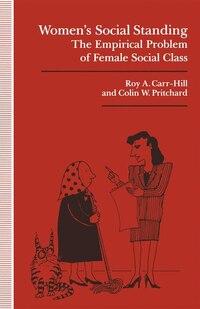 Women's Social Standing: The Empirical Problem Of Female Social Class