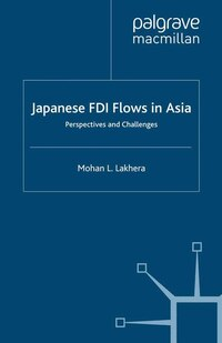 Japanese Fdi Flows In Asia: Perspectives And Challenges
