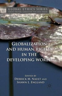 Globalization And Human Rights In The Developing World