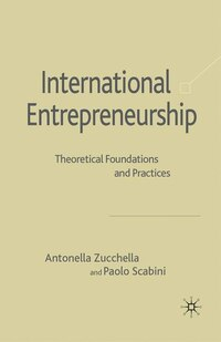 International Entrepreneurship: Theoretical Foundations And Practices