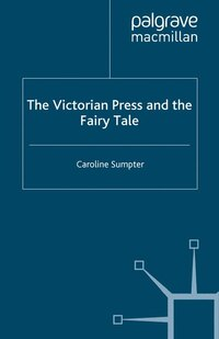 The Victorian Press And The Fairy Tale