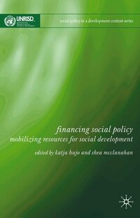 Financing Social Policy: Mobilizing Resources For Social Development