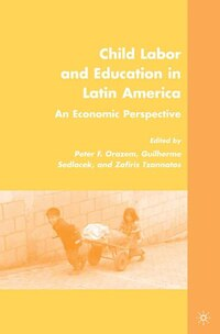 Child Labor And Education In Latin America: An Economic Perspective
