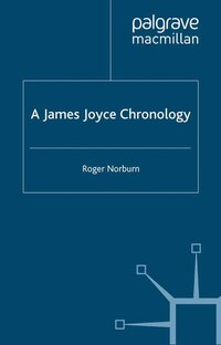 A James Joyce Chronology