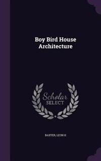 Phenomenal Boy Bird House Architecture Download Free Architecture Designs Scobabritishbridgeorg