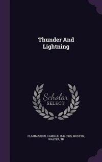 Thunder And Lightning de Flammarion Camille 1842-1925