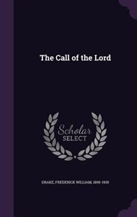 The Call of the Lord