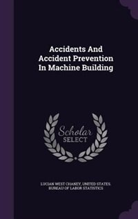 Accidents And Accident Prevention In Machine Building
