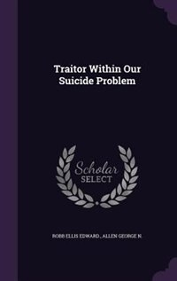 Traitor Within Our Suicide Problem