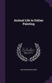 Animal Life in Italian Painting